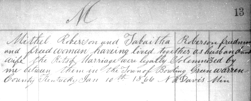Register of Marriages, Bowling Green, KY. Entry for Mithel and Tabaitha Roberson. M1904, Roll 92.